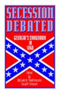 Ebook in inglese Secession Debated: Georgia's Showdown in 1860