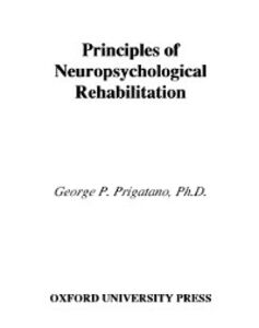 Ebook in inglese Principles of Neuropsychological Rehabilitation Prigatano, George P.