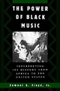 Ebook in inglese Power of Black Music: Interpreting Its History from Africa to the United States Floyd, Samuel A.