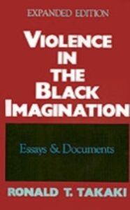 Ebook in inglese Violence in the Black Imagination: Essays and Documents Takaki, Ronald T.