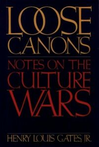 Ebook in inglese Loose Canons: Notes on the Culture Wars Gates, Henry Louis