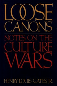 Ebook in inglese Loose Canons: Notes on the Culture Wars Jr., Henry Louis Gates