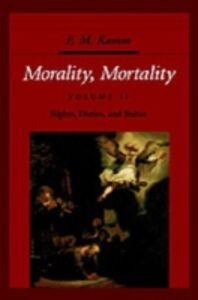 Ebook in inglese Morality, Mortality: Volume II: Rights, Duties, and Status Kamm, F. M.