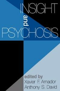 Ebook in inglese Insight and Psychosis Amador, Xavier F. , David, Anthony S.