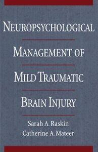 Ebook in inglese Neuropsychological Management of Mild Traumatic Brain Injury SARAH, RASKIN