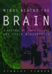 Ebook in inglese Minds behind the Brain: A History of the Pioneers and Their Discoveries Finger, Stanley