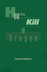 Ebook in inglese How to Kill a Dragon: Aspects of Indo-European Poetics Watkins, Calvert