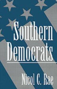 Foto Cover di Southern Democrats, Ebook inglese di Nicol C. Rae, edito da Oxford University Press