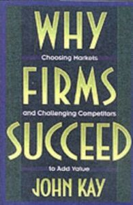 Ebook in inglese Why Firms Succeed Kay, John
