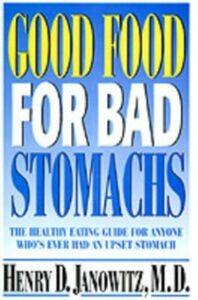 Ebook in inglese Good Food for Bad Stomachs Janowitz, Henry D.