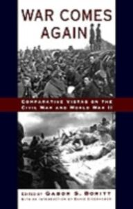Foto Cover di War Comes Again: Comparative Vistas on the Civil War and World War II, Ebook inglese di  edito da Oxford University Press