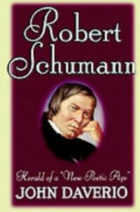Ebook in inglese Robert Schumann: Herald of a &quote;New Poetic Age&quote; Daverio, John