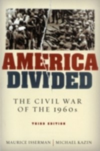 Ebook in inglese America Divided: The Civil War of the 1960s Isserman, Maurice , Kazin, Michael