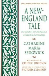 New-England Tale; Or, Sketches of New-England Character and Manners