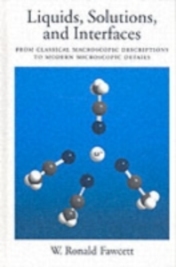 Ebook in inglese Liquids, Solutions, and Interfaces: From Classical Macroscopic Descriptions to Modern Microscopic Details Fawcett, W. Ronald