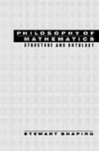 Ebook in inglese Philosophy of Mathematics: Structure and Ontology Shapiro, Stewart