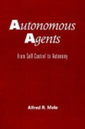 Autonomous Agents: From Self-Control to Autonomy