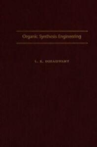 Ebook in inglese Organic Synthesis Engineering Doraiswamy, L. K.