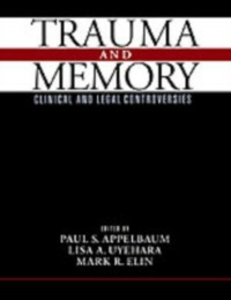 Ebook in inglese Trauma and Memory: Clinical and Legal Controversies -, -