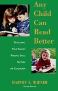 Ebook in inglese Any Child Can Read Better Wiener, Harvey S.