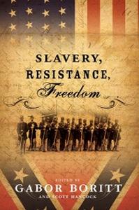 Ebook in inglese Slavery, Resistance, Freedom -, -