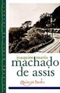 Ebook in inglese Quincas Borba Machado de Assis, Joaquim