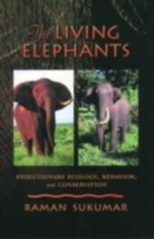Living Elephants: Evolutionary Ecology, Behaviour, and Conservation