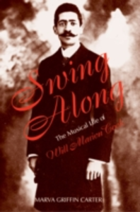 Ebook in inglese Swing Along: The Musical Life of Will Marion Cook Carter, Marva
