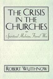 Crisis in the Churches: Spiritual Malaise, Fiscal Woe