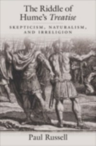 Ebook in inglese Riddle of Hume's Treatise: Skepticism, Naturalism, and Irreligion Russell, Paul
