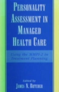 Ebook in inglese Personality Assessment in Managed Health Care: Using the MMPI-2 in Treatment Planning -, -