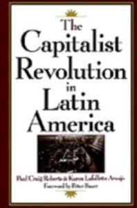 Foto Cover di Capitalist Revolution in Latin America, Ebook inglese di Karen LaFollette Araujo,Paul Craig Roberts, edito da Oxford University Press