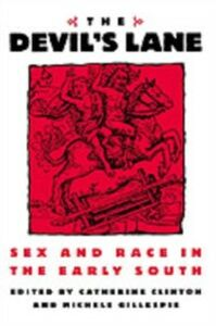 Ebook in inglese Devil's Lane: Sex and Race in the Early South