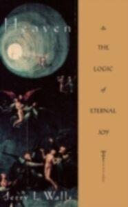 Foto Cover di Heaven: The Logic of Eternal Joy, Ebook inglese di Jerry L. Walls, edito da Oxford University Press