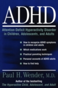 Ebook in inglese ADHD: Attention-Deficit Hyperactivity Disorder in Children, Adolescents, and Adults Wender, Paul H.