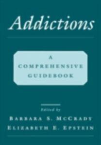 Ebook in inglese Addictions Epstein, Elizabeth E. , McCrady, Barbara S.