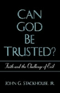 Ebook in inglese Can God Be Trusted?: Faith and the Challenge of Evil Stackhouse, John G.