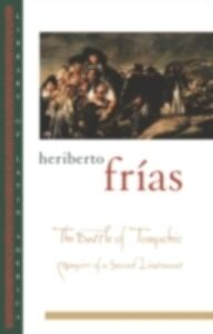 Ebook in inglese Battle of Tomochic: Memoirs of a Second Lieutenant Frias, Heriberto