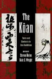 Koan: Texts and Contexts in Zen Buddhism