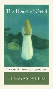 Foto Cover di Heart of Grief: Death and the Search for Lasting Love, Ebook inglese di Thomas Attig, edito da Oxford University Press