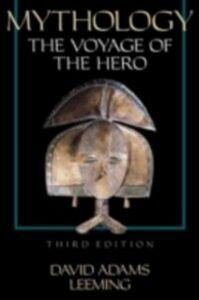 Foto Cover di Mythology: The Voyage of the Hero, Ebook inglese di David Adams Leeming, edito da Oxford University Press