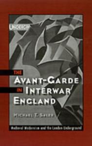 Ebook in inglese Avant-Garde in Interwar England Saler, Michael T.