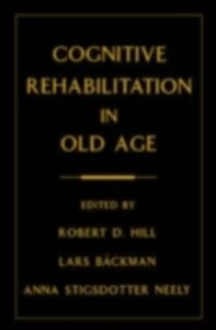 Ebook in inglese Cognitive Rehabilitation in Old Age -, -