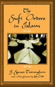 Ebook in inglese Sufi Orders in Islam SPENC, TRIMINGHAM J.