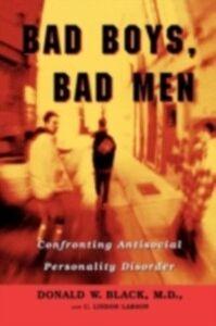 Foto Cover di Bad Boys, Bad Men, Ebook inglese di Donald W. Black,C. Lindon Larson, edito da Oxford University Press, UK