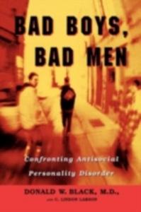 Ebook in inglese Bad Boys, Bad Men Black, Donald W. , Larson, C. Lindon