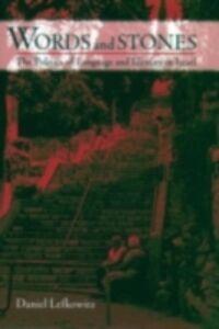 Foto Cover di Words and Stones: The Politics of Language and Identity in Israel, Ebook inglese di Daniel Lefkowitz, edito da Oxford University Press