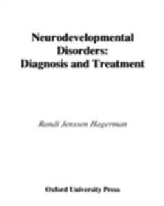Ebook in inglese Neurodevelopmental Disorders: Diagnosis and Treatment Hagerman, Randi Jenssen