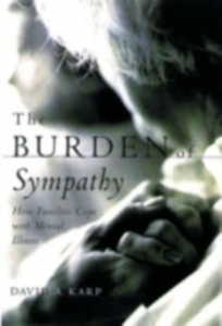 Ebook in inglese Burden of Sympathy: How Families Cope With Mental Illness Karp, David A.