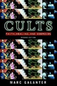Ebook in inglese Cults: Faith, Healing and Coercion Galanter, Marc
